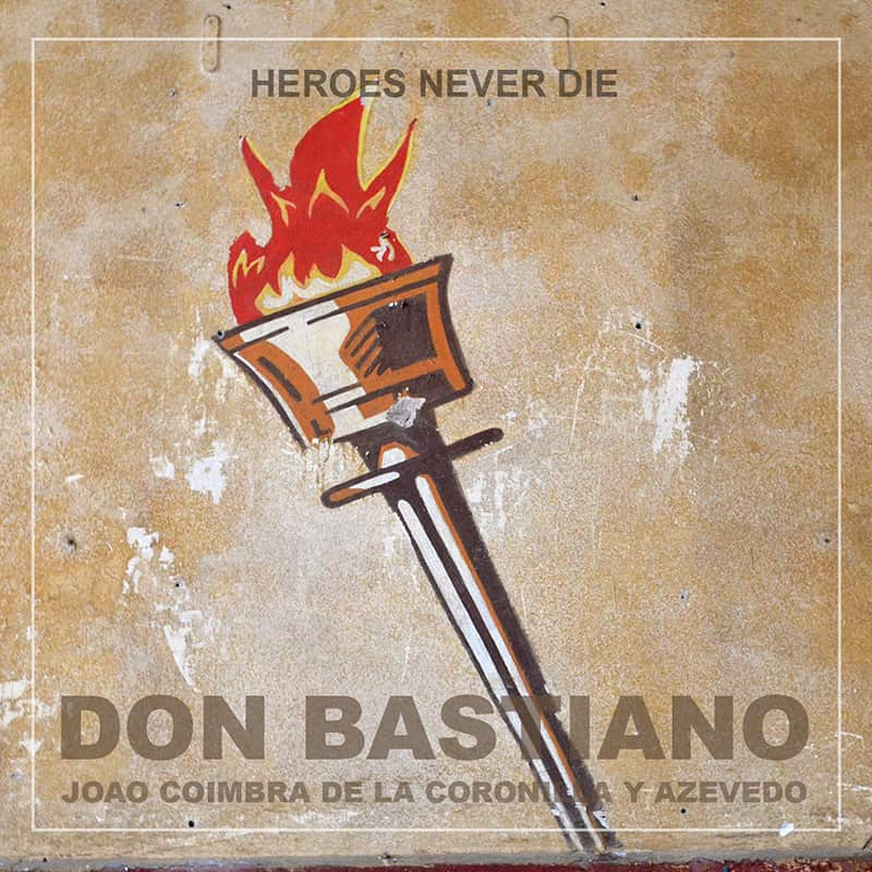 Don Bastiano Album - Heroes never die